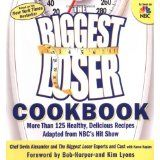 The Biggest Loser Cookbook: More Than 125 Healthy, Delicious Recipes Adapted from NBC's Hit Show (Paperback)By Devin Alexander
