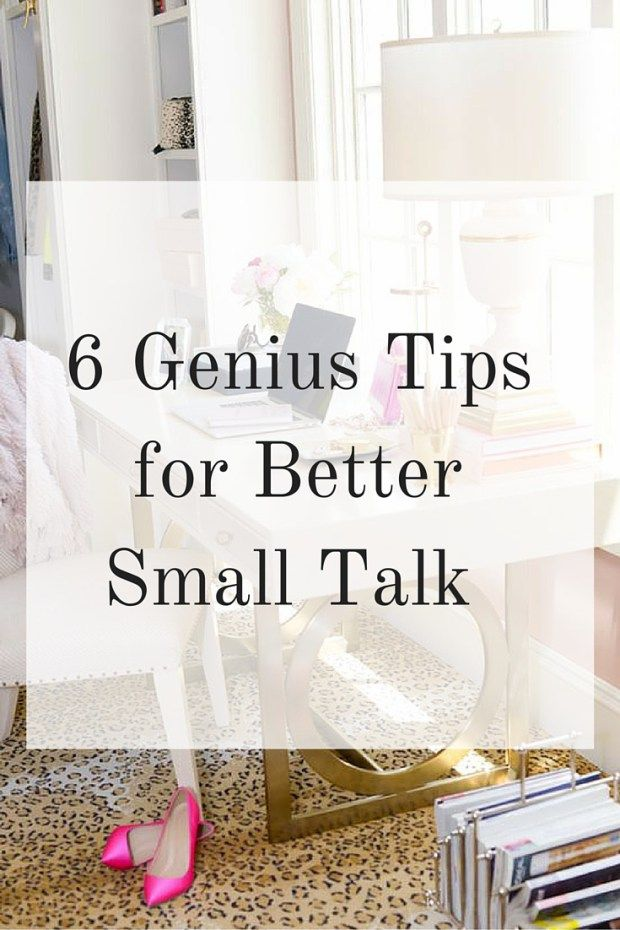 6 Genius Tips For Better Small Talk