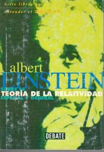 teoría de la relatividad especial y general editorial debate