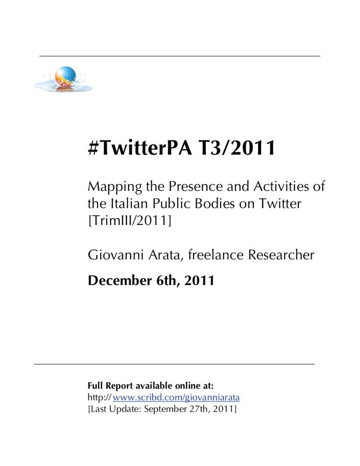 #twitterpa Report: Italian Public Agencies on Twitter [2011 version]