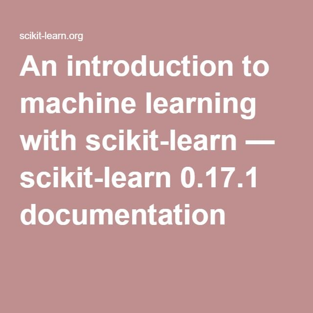 An introduction to machine learning with scikit-learn — scikit-learn 0.17.1 documentation
