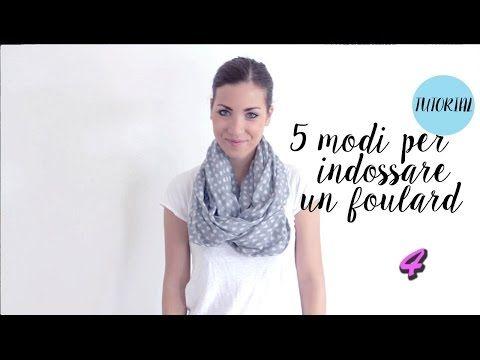 5 modi per indossare un foulard - YouTube