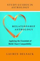 Cover: Relationship Astrology - Applying the Essentials of Birth Chart Compatibility