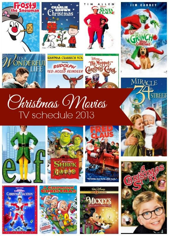 Pin it. Christmas Movies on TV - Schedule 2013 We've rounded up a listing of all the Christmas and holiday movies across the major networks! Let us know if we've left any off the list. These times should be your local time. Go here if you just want the...
