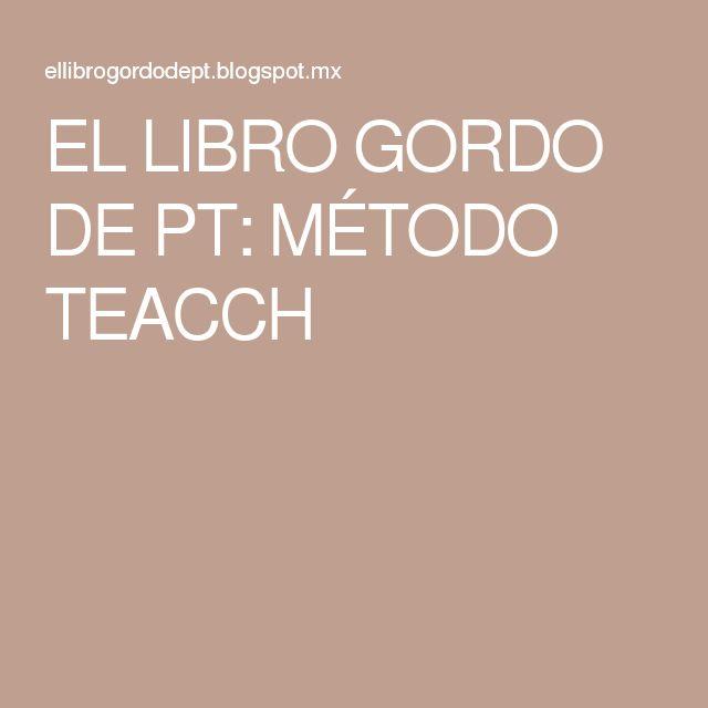EL LIBRO GORDO DE PT: MÉTODO TEACCH