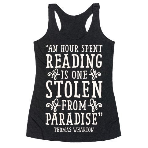 An+Hour+Spent+Reading+Is+One+Stolen+From+Paradise
