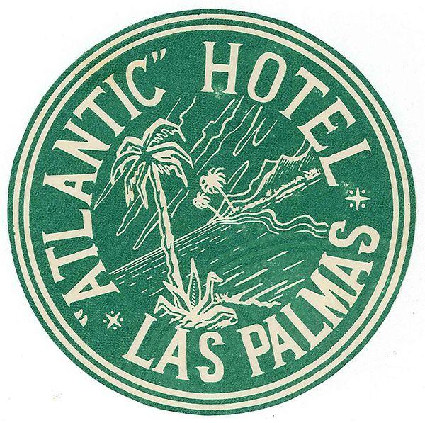 Atlanic Hotel: Vintage luggage label from #GranCanaria  #CanaryIslands