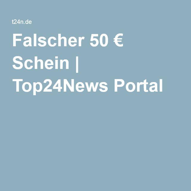 Falscher 50 € Schein | Top24News Portal