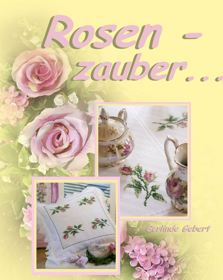 Rosen in Kreuzstich ... Design : Gerlinde Gebert Shop: www.gebert-handarbeiten.de