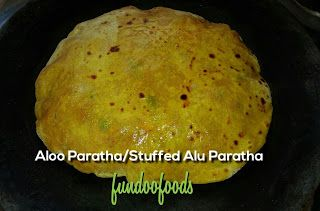 Fundoo Foods: Alu Paratha/ Stuffed Aloo Paratha