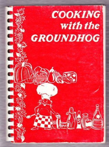 PUNXSUTAWNEY PENNSYLVANIA~COOKING WITH THE GROUNDHOG COOKBOOK (1963)