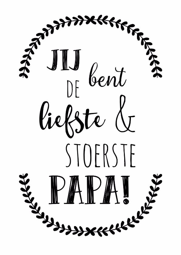 Zwart/witte vaderdagskaart, verkrijgbaar bij #kaartje2go voor €0,99