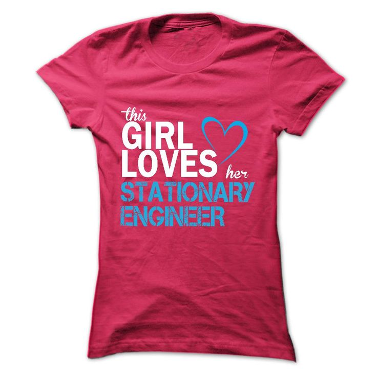 This girl love her STATIONARY ENGINEER T Shirt, Hoodie, Sweatshirt