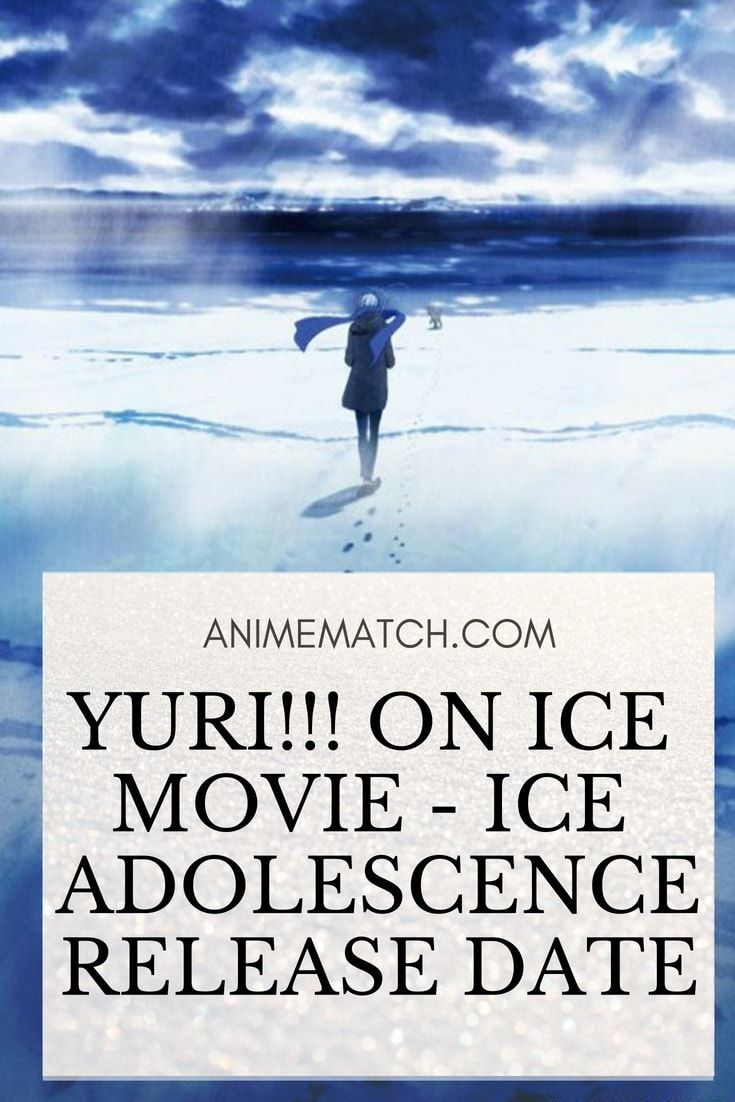 Yuri!!! on ICE Movie Ice Adolescence Release Date