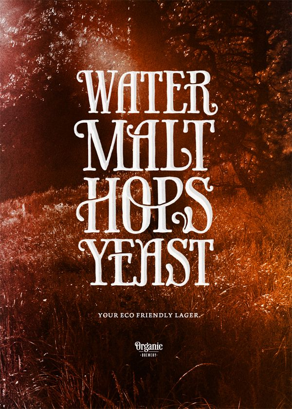 Water, malt, hops & yeast by Simon Ålander, via Behance  Love the hand done typography.: