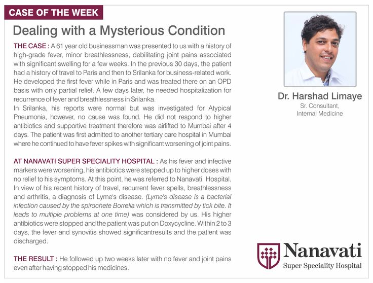 #CaseOfTheWeek: A 61 year old businessman with a history of high-grade fever, minor breathlessness, debilitating joint pains associated with significant swelling for a few weeks was diagnosed with Lyme's disease at Nanavati Super Speciality Hospital. His higher antibiotics were stopped and the patient was put on Doxycycline. Within 2 to 3 days, the fever and synovitis showed significant results and the patient was discharged. He followed up two weeks later with no fever and joint pains even…
