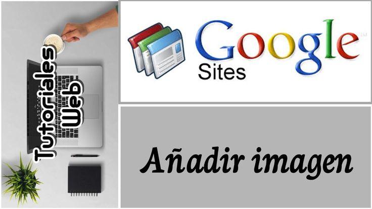 Google Sites Clásico 2017 - Añadir imagen (español)