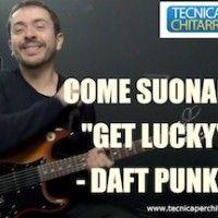 Lezioni di chitarra: come suonare Get Lucky