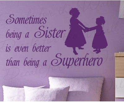 Sisters are like Superheroes Girls Wall Sticker Decal