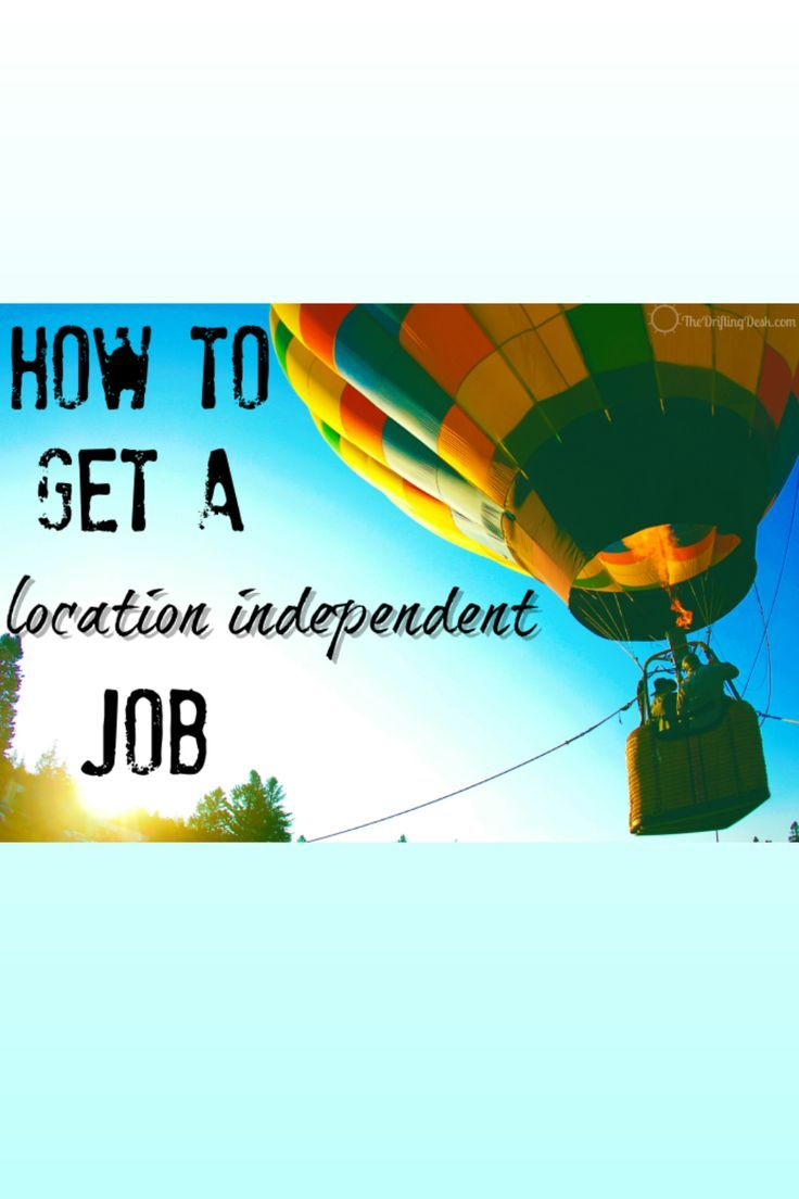 Is your next job going to be one that lets you work from anywhere? Finding one may be easier than you think!