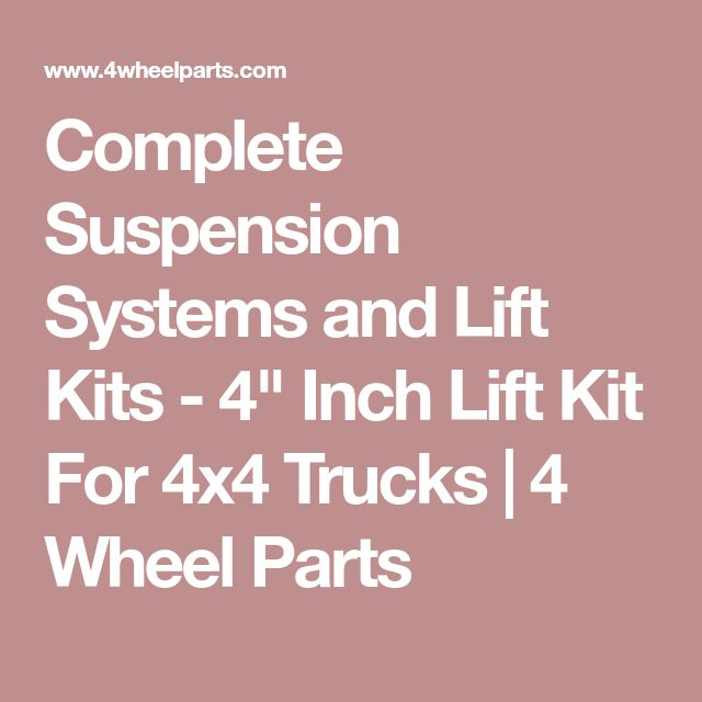 """Complete Suspension Systems and Lift Kits - 4"""" Inch Lift Kit For 4x4 Trucks 
