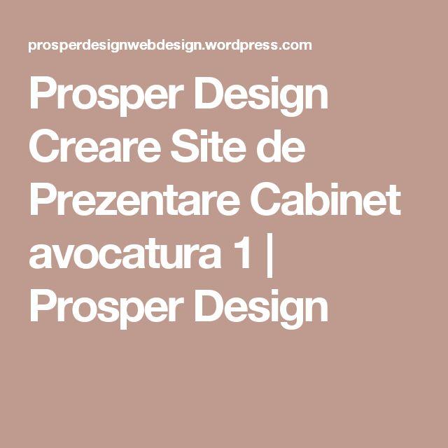 Prosper Design Creare Site de Prezentare Cabinet avocatura 1 | Prosper Design