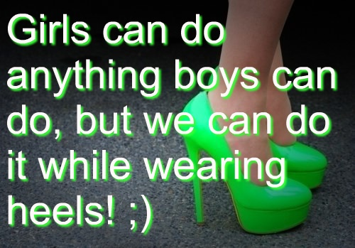 While Wearing Heels - Inspiring Photo CreationWear Heels, Quotes Funny, Girls Generation, Uplifting Quotes, Awesome Quotes Sayings, Truths, Sassy Shoes, Quippi Quotes, Mottos