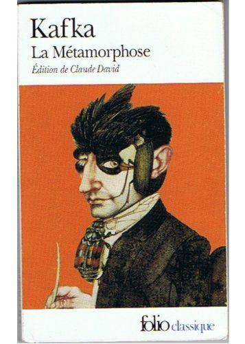 La métamorphose / Dans la colonie pénitientiaire par Franz Kafka
