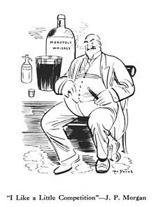 """J. P. Morgan - """"I Like a Little Competition""""—J. P. Morgan by Art Young. Cartoon relating to the answer Morgan gave when asked whether he disliked competition at the Pujo Committee."""