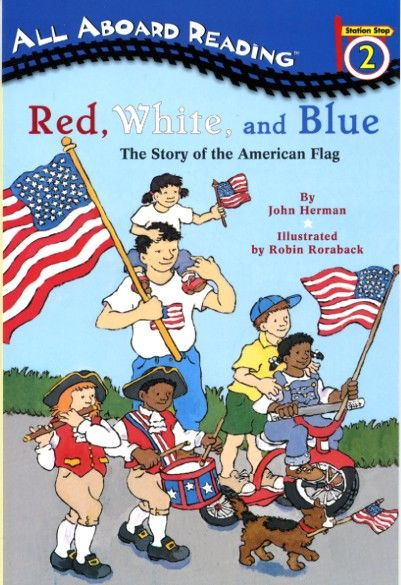 Red, White & Blue: Story of the American Flag ~ Flag Day activities for kids by HowToHomeschoolMyChild.com