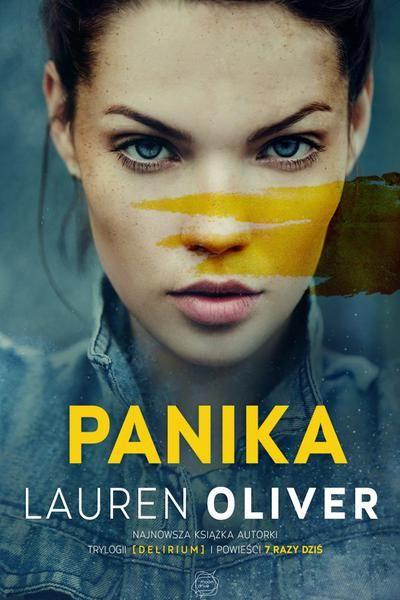 Panika gorąca nowość od Lauren Oliver !!!
