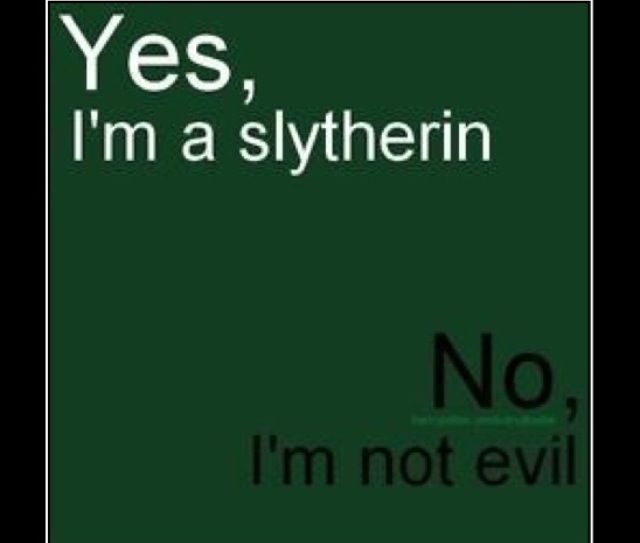 Slytherin being 'evil' is just crazy. All houses have produced bad wizards