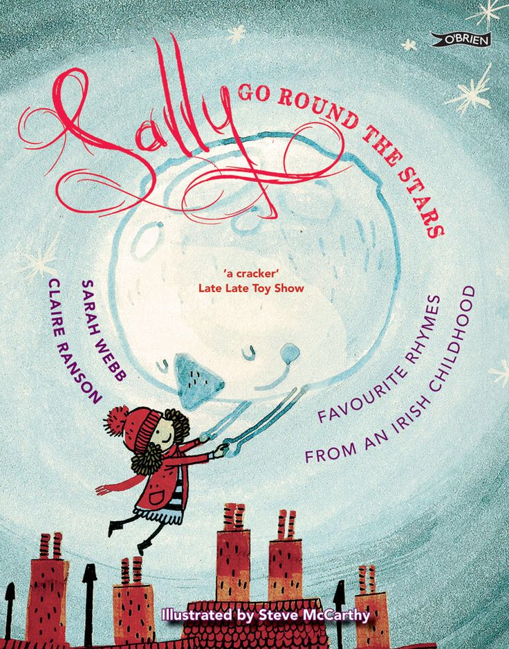 Sally Go Round the Stars PB edition http://www.obrien.ie/sally-go-round-the-stars #nurseryrhymes #childrensbooks