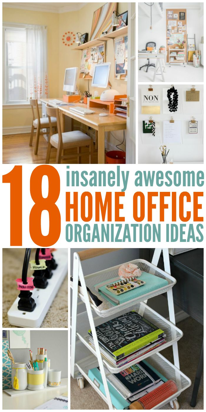 18 Insanely Awesome Home Office Organization Ideas Diy Pinterest And