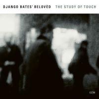 Django Bates: Beloved