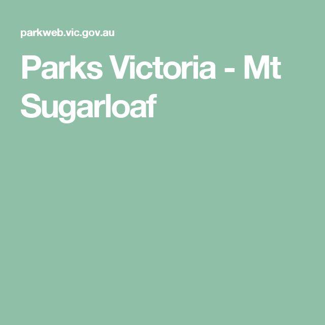 Parks Victoria - Mt Sugarloaf