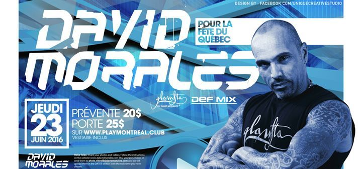 PLAY: David Morales – Party & Nightlife – 23 juin 2016 – So Montréal