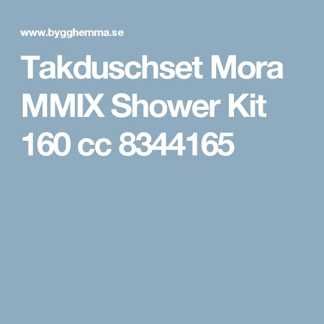 Takduschset Mora MMIX Shower Kit 160 cc 8344165