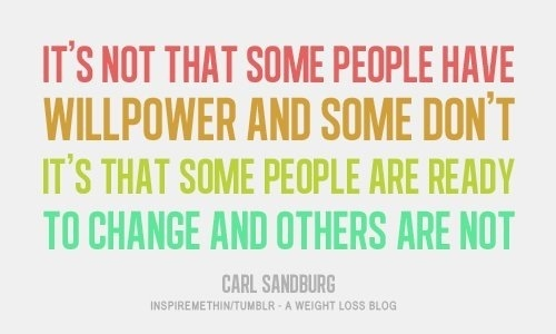 True.: Inspiration, Quotes, Weight Loss, Fitness, Change, Motivation, Healthy, Ready