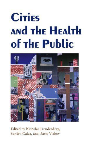 Cities and the Health of the Public by Nicholas Freudenberg. Save 5 Off!. $33.21. Publication: July 21, 2006. Publisher: Vanderbilt University Press (July 21, 2006)