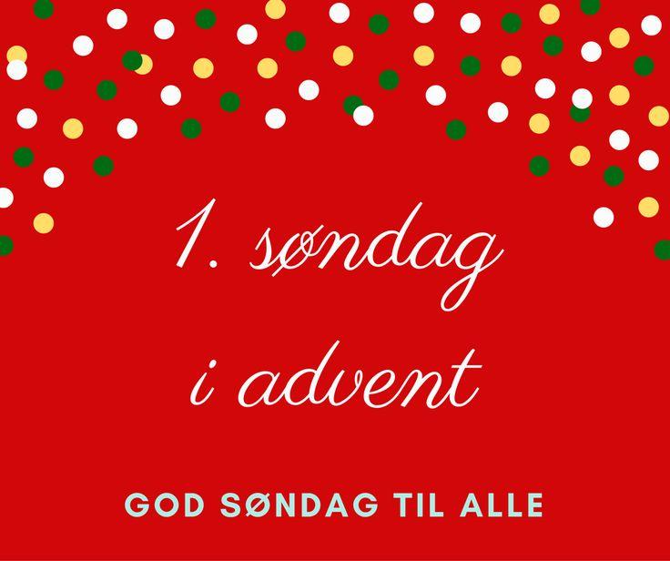 Rigtig god 1. søndag i advent