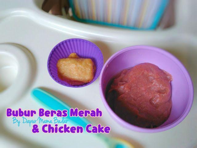 Resep Mpasi 8 Bubur Beras Merah Chicken Cake Makanan Kue Makanan Bayi