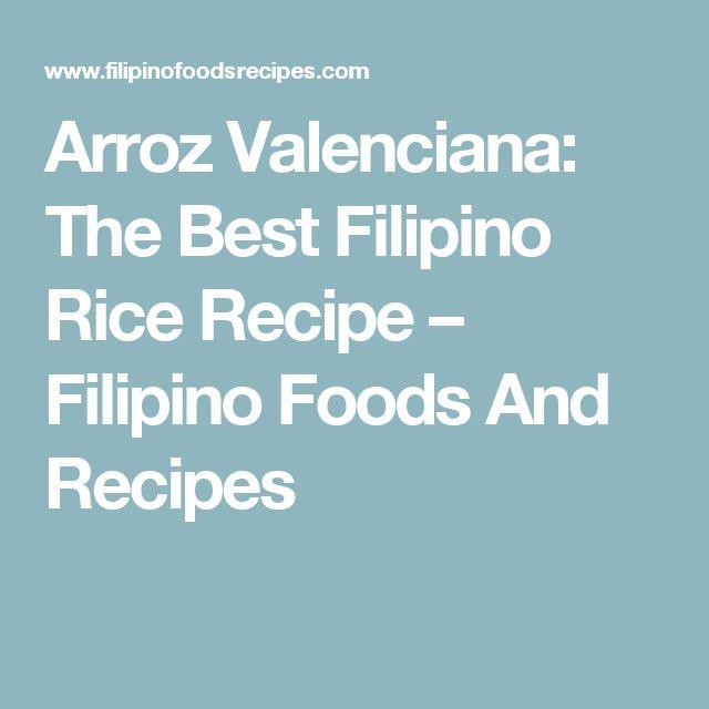 Arroz Valenciana: The Best Filipino Rice Recipe – Filipino Foods And Recipes