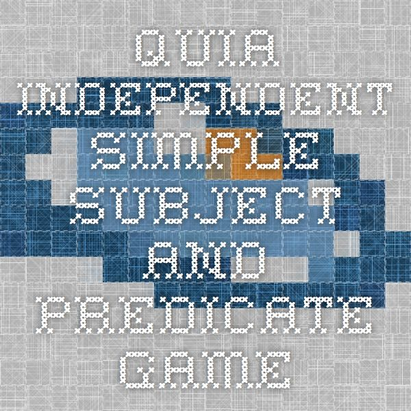 Quia - Independent simple subject and predicate game