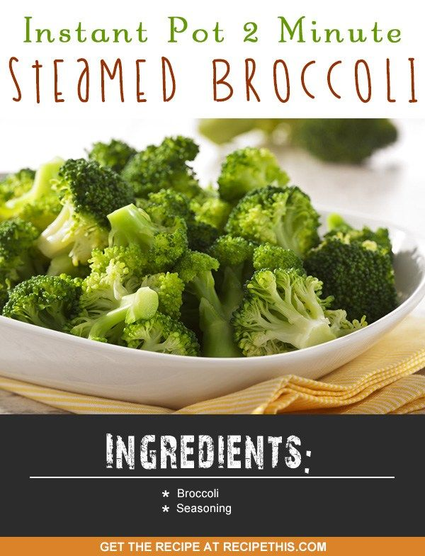 Instant Pot | Instant Pot 2 Minute Steamed Broccoli recipe from RecipeThis.com