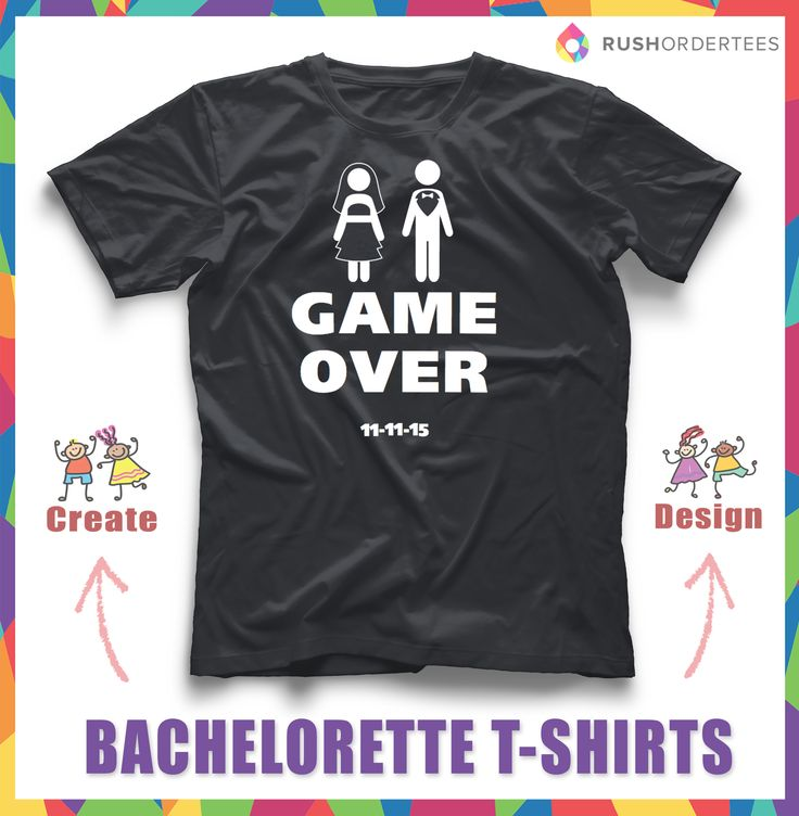 Game Over Bachelorette Party Ideas For T Shirt Designs