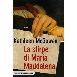 La stirpe di Maria Maddalena: Amazon.it: Kathleen McGowan, R. Maresca: Libri