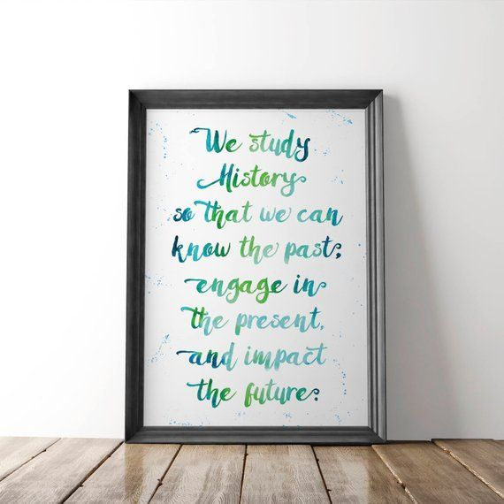 History Watercolor PRINTABLE Poster | Inspirational Quote, Modern Decor