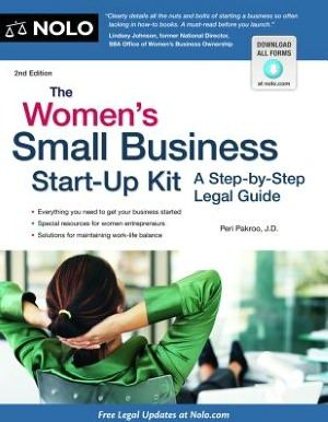 The Women's Small Business Start-Up Kit: A Step-by-Step Legal Guide. I sooooo need to read this