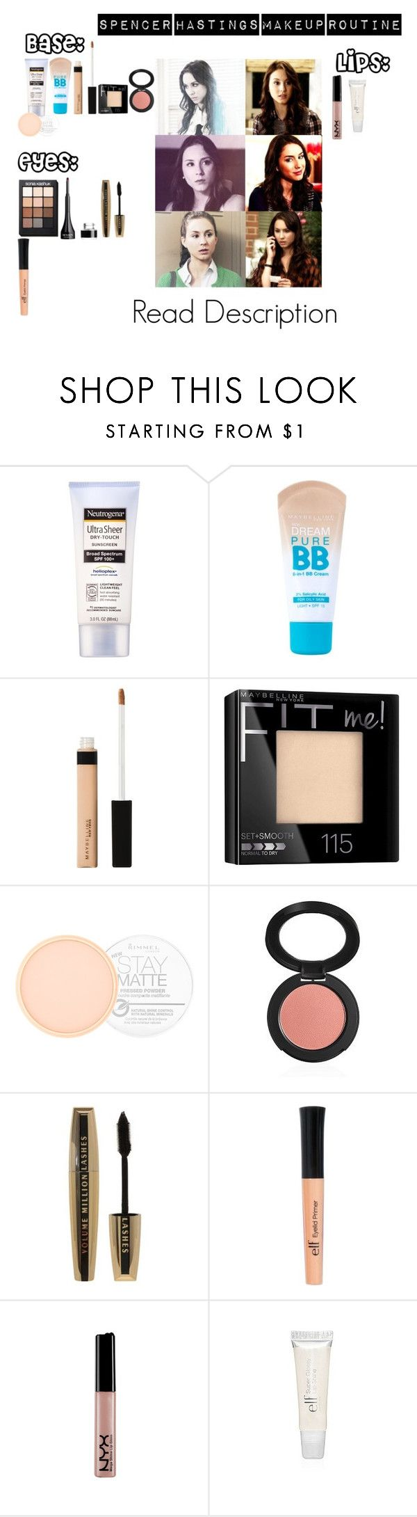 """""""Spencer Hastings's Makeup Routine"""" by akirarae ❤ liked on Polyvore featuring beauty, Neutrogena, Maybelline, Rimmel, Sonia Kashuk and L'Oréal Paris"""